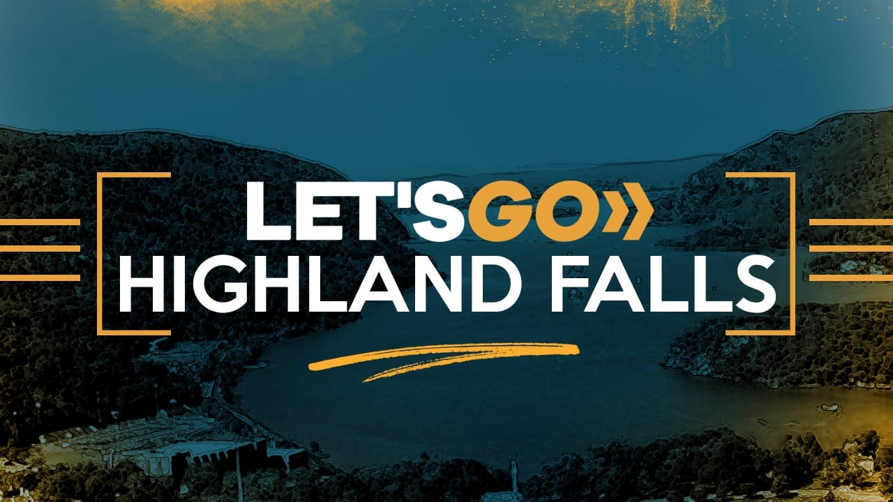 "Featured image for ""LET'S GO, Highland Falls, Launch"""