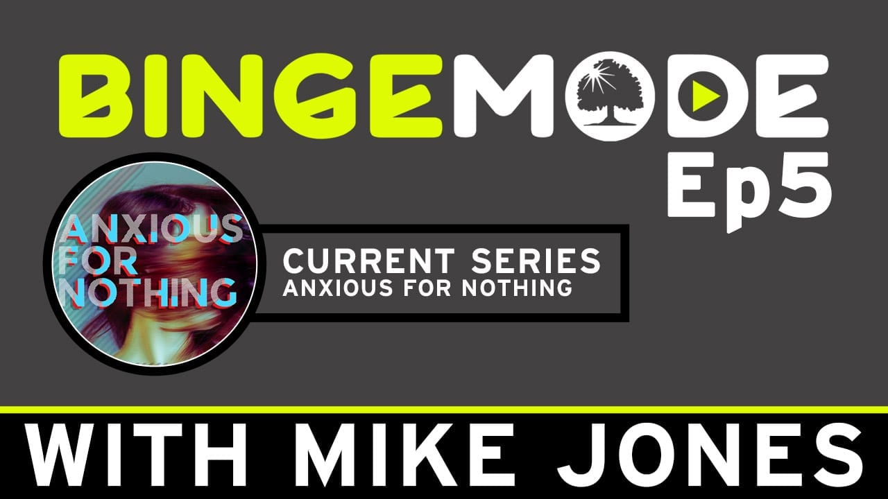 "Featured image for ""Binge Mode Ep 5 – with Pastor Mike Jones"""
