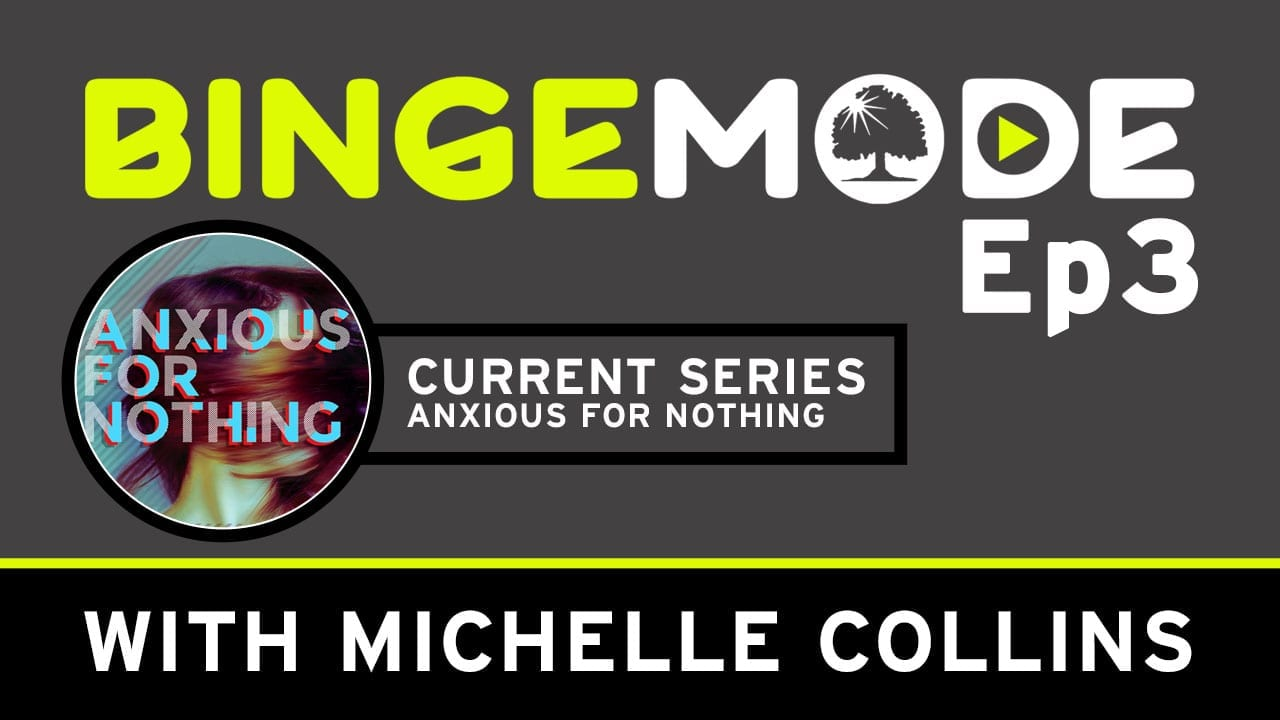 "Featured image for ""Binge Mode Ep 3 with Michelle Collins"""